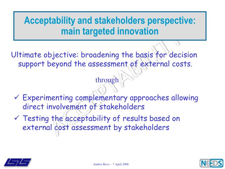 Acceptability and stakeholders perspective: main targeted innovation