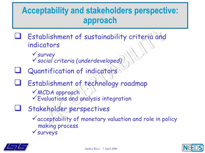 Acceptability and stakeholders perspective: approach
