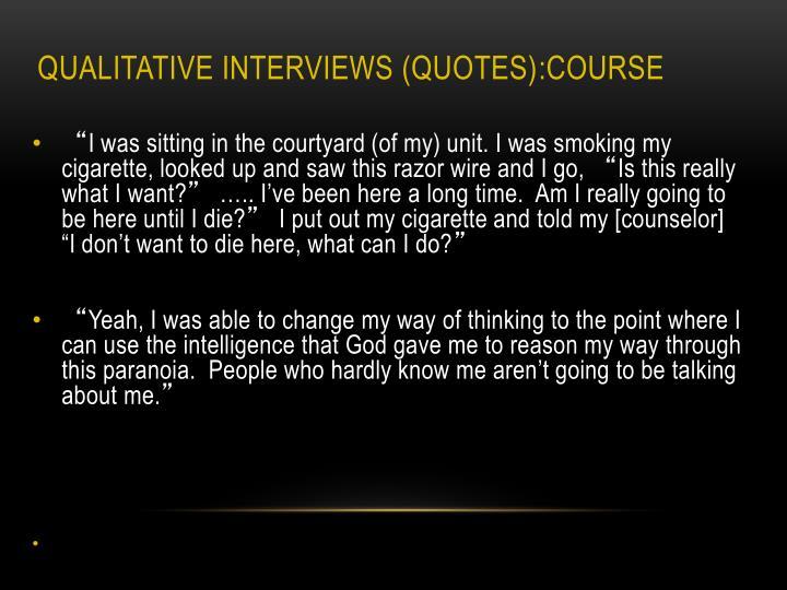Qualitative Interviews (Quotes)
