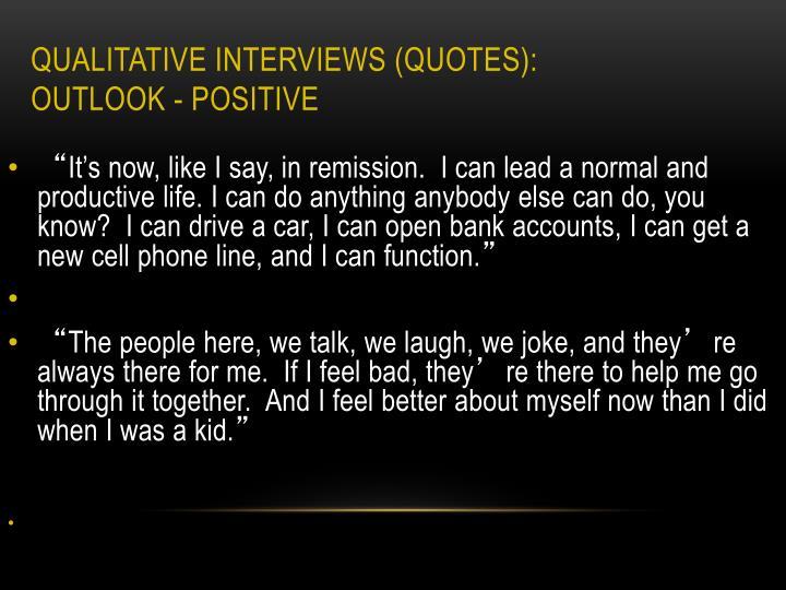 Qualitative Interviews (Quotes):