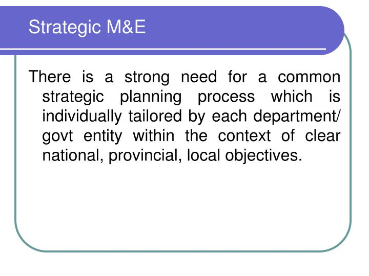 Strategic M&E