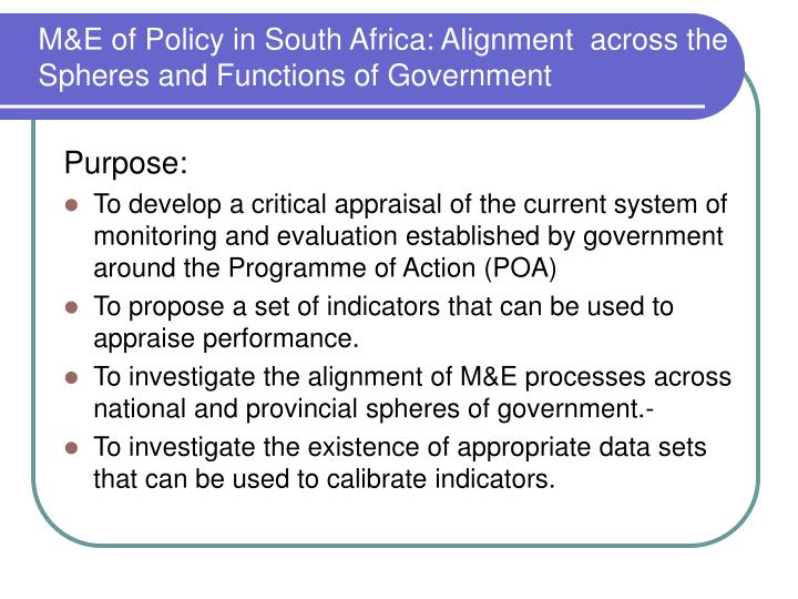 M&E of Policy in South Africa: Alignment  across the Spheres and Functions of Government