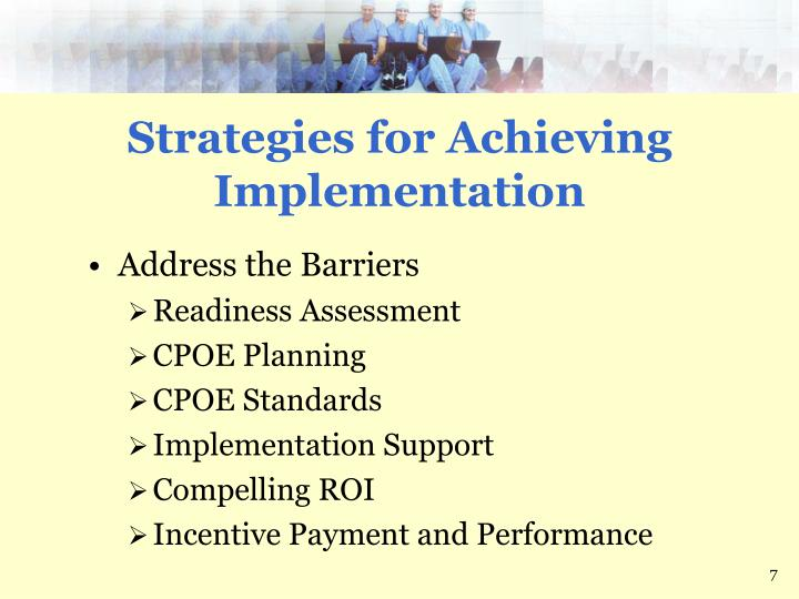 Strategies for Achieving Implementation