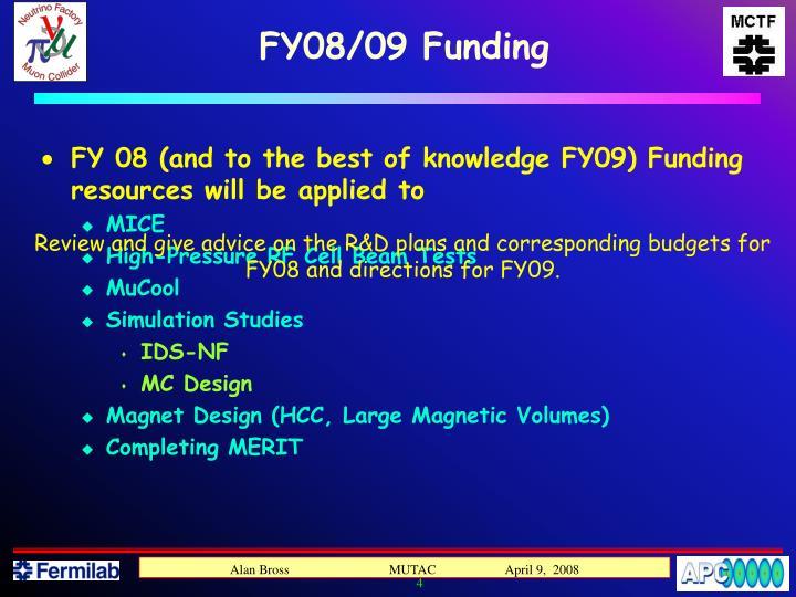 FY08/09 Funding