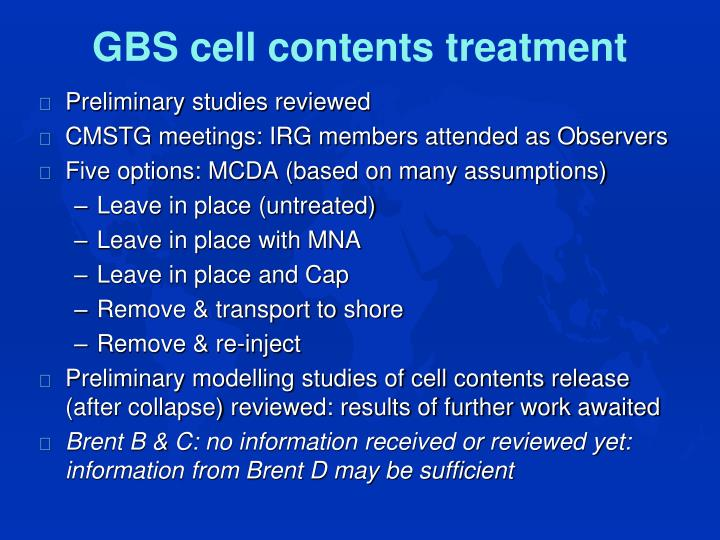 GBS cell contents treatment