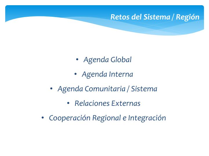 Retos del Sistema / Región