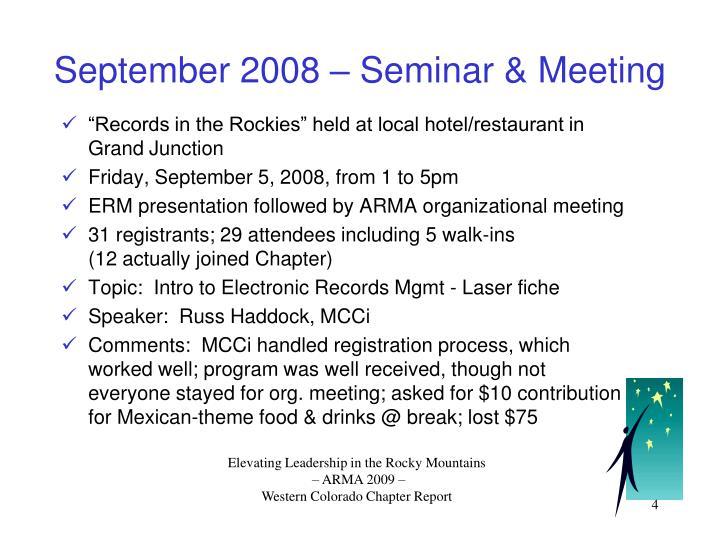September 2008 – Seminar & Meeting