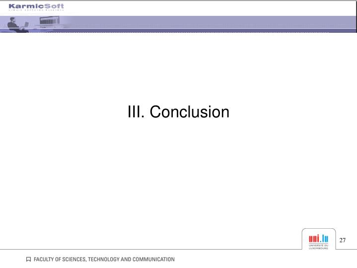 III. Conclusion