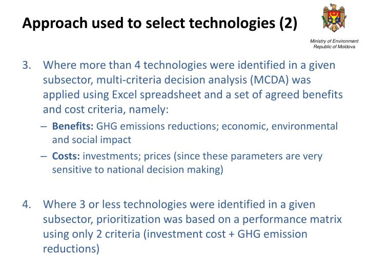 Approach used to select technologies (2)