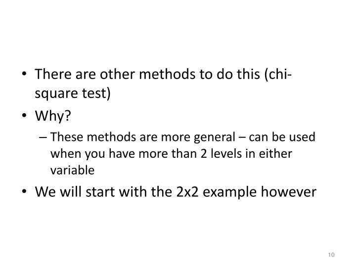 There are other methods to do this (chi-square test)