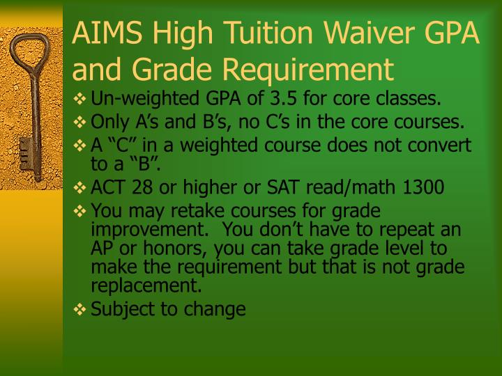 AIMS High Tuition Waiver GPA and Grade Requirement