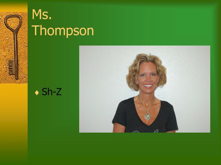 Ms. Thompson