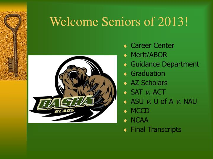 welcome seniors of 2013