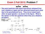 exam 2 fall 2012 problem 7