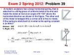 exam 2 spring 2012 problem 39
