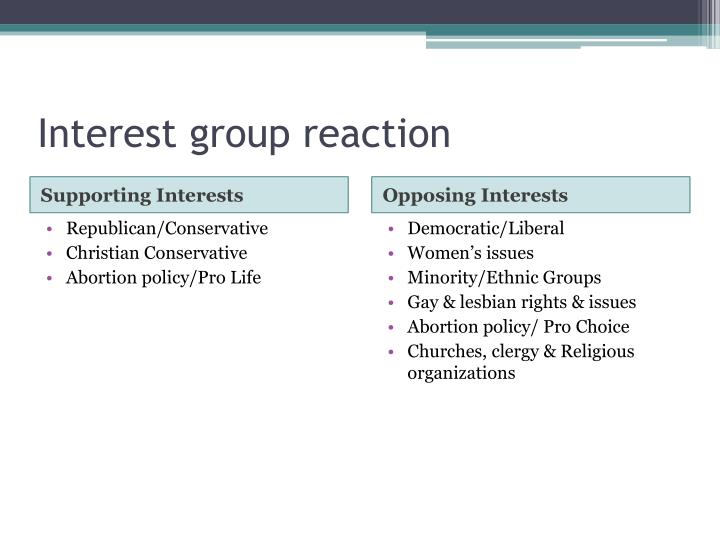 Interest group reaction