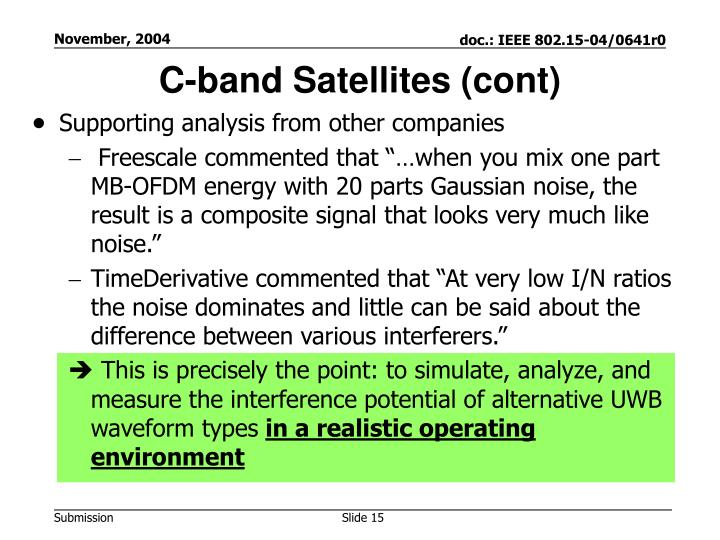 C-band Satellites (cont)