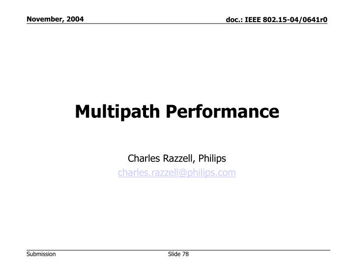 Multipath Performance