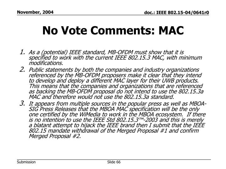 No Vote Comments: MAC