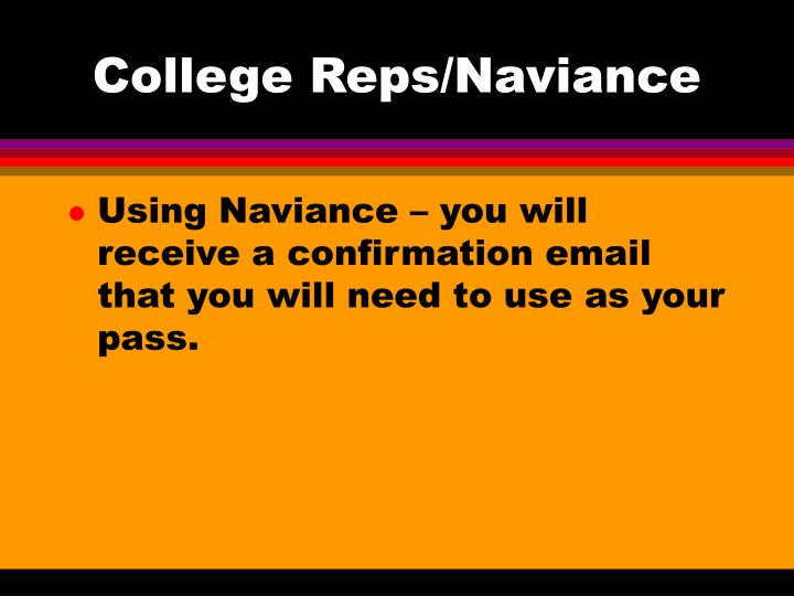 College Reps/Naviance