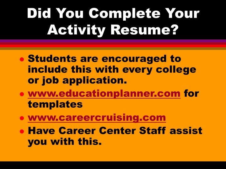 Did You Complete Your Activity Resume?