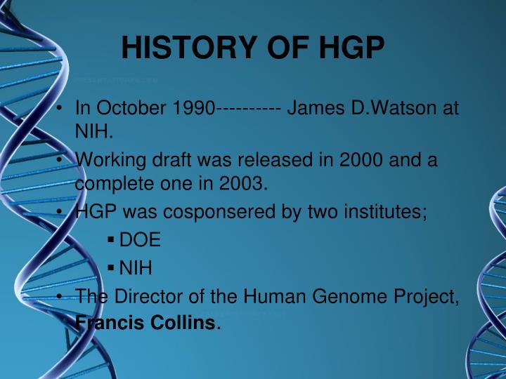 HISTORY OF HGP