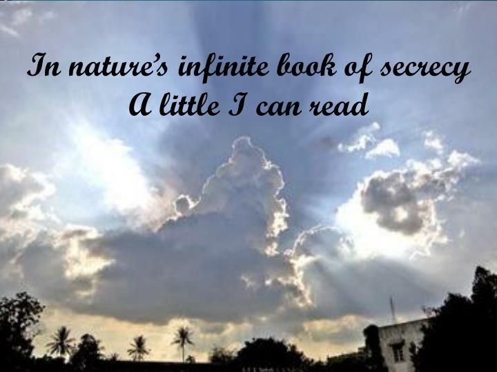 In nature's infinite book of secrecy