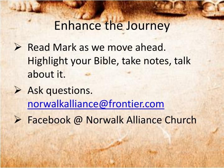 Enhance the Journey