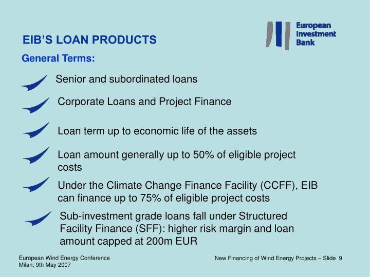 EIB'S LOAN PRODUCTS