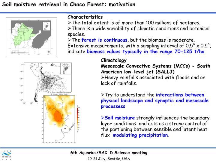 Soil moisture retrieval in Chaco Forest: motivation