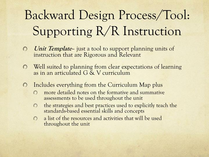 Backward Design Process/Tool: Supporting R/R Instruction