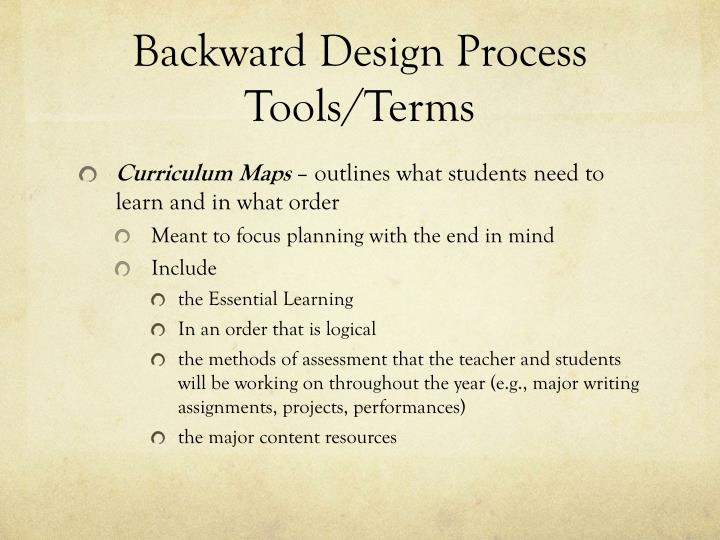 Backward Design Process Tools/Terms