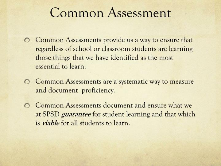Common Assessment