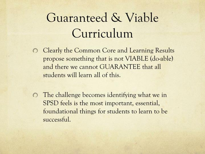 Guaranteed & Viable Curriculum