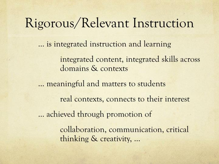 Rigorous/Relevant Instruction