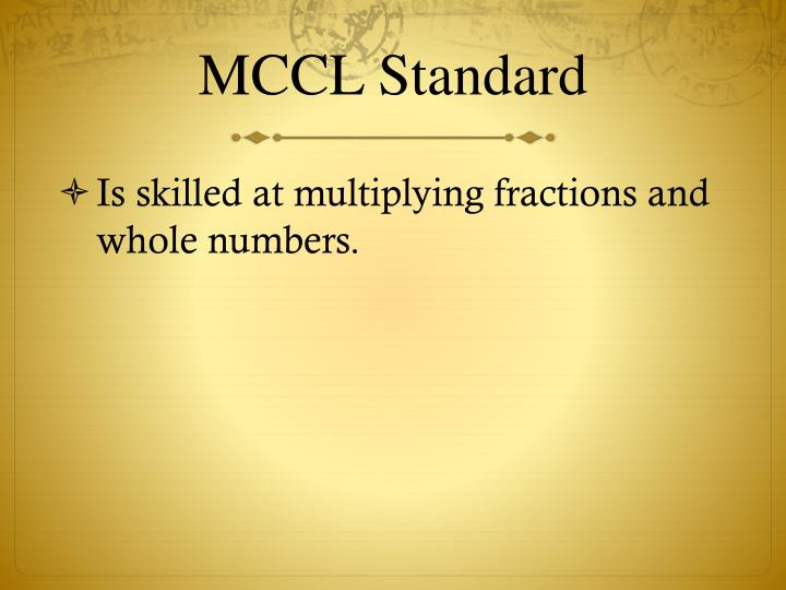 MCCL Standard