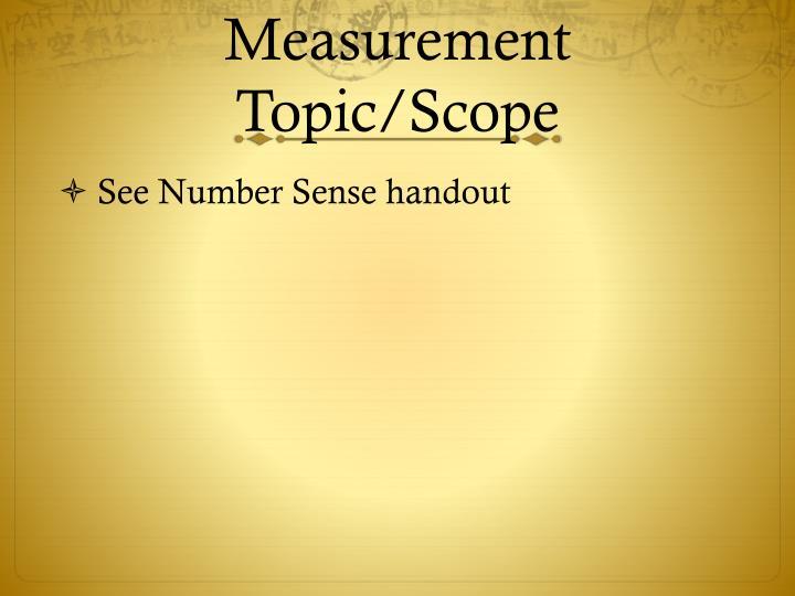 Measurement Topic/Scope