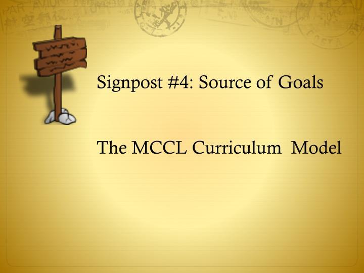 Signpost #4: Source of Goals