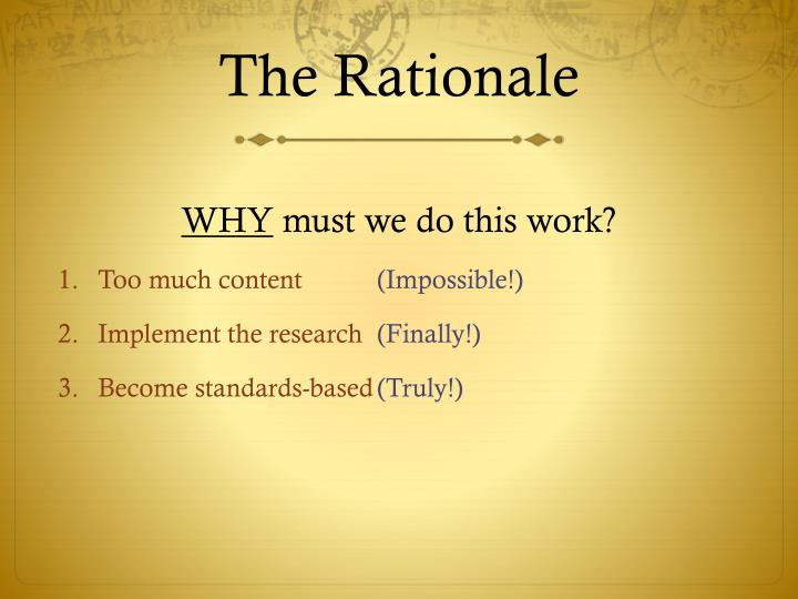 The Rationale