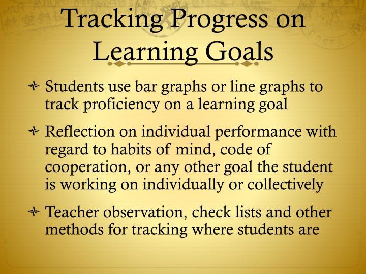 Tracking Progress on  Learning Goals
