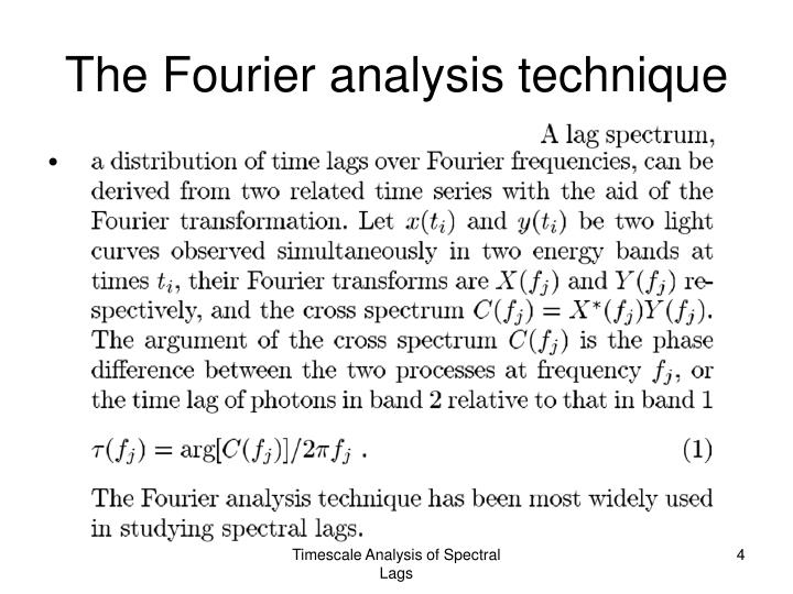 The Fourier analysis technique