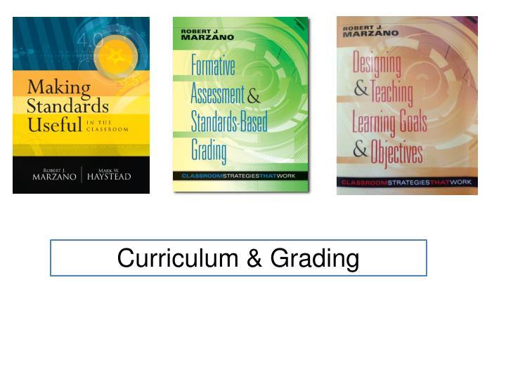 Curriculum & Grading