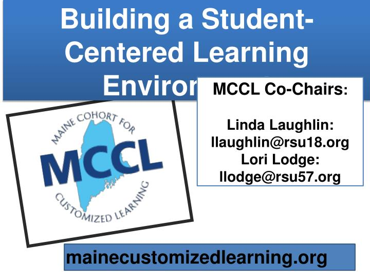Building a Student-Centered Learning Environment