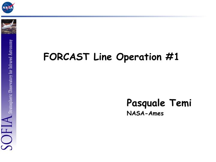 FORCAST Line Operation #1