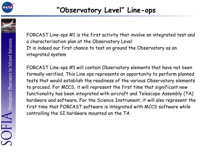 """""""Observatory Level"""" Line-ops"""