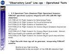 observatory level line ops operational tests