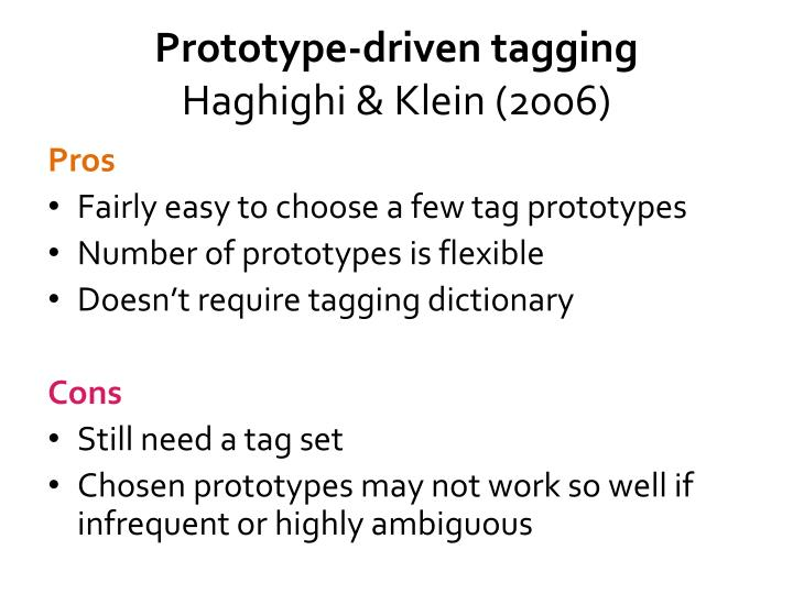 Prototype-driven tagging