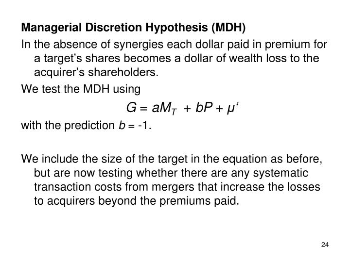 Managerial Discretion Hypothesis (MDH)