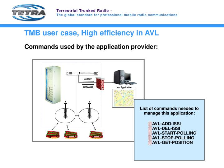TMB user case, High efficiency in AVL