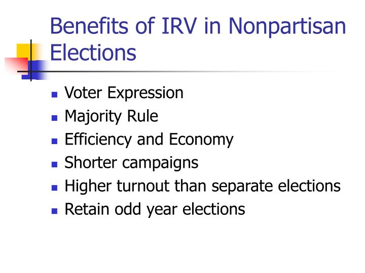 Benefits of IRV in Nonpartisan Elections